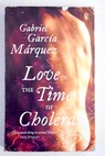 Love in the time of cholera / Gabriel García Márquez