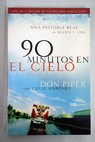 90 minutos en el cielo / Don Piper