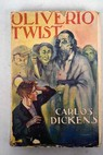 Oliverio Twist / Charles Dickens