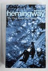 The first forty nine stories / Ernest Hemingway