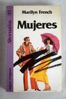 Mujeres / Marilyn French