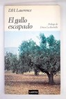 El gallo escapado / David Herbert Lawrence