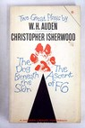 Two Great Plays The dog beneath the skin The ascent of F6 / Auden W H Isherwood Christopher