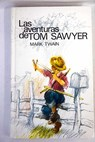 Las aventuras Tom Sawyer / Mark Twain