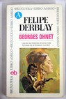 Felipe Derblay / Georges Ohnet