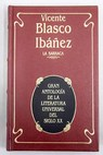 La barraca / Vicente Blasco Ibáñez