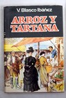 Arroz y tartana / Vicente Blasco Ibáñez