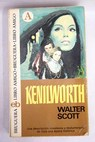 Kenilworth / Walter Scott