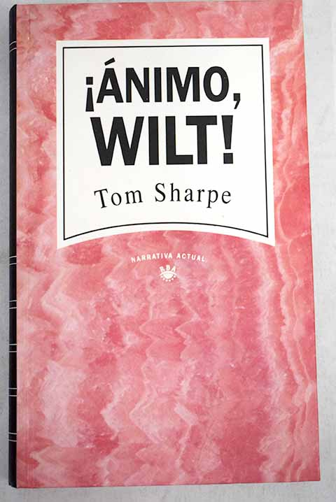 Ánimo Wilt / Tom Sharpe