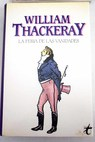 La feria de las vanidades / William Makepeace Thackeray