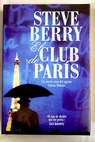El club de París / Steve Berry
