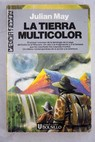 La tierra multicolor / Julian May