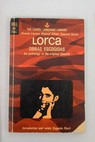 Obras escogidas An anthology in the original Spanish / Federico García Lorca