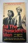 All the president s men / Bernstein Carl Woodward Bob