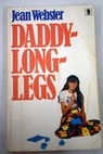 Daddy Long Legs / Jean Webster