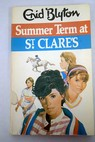 Summer Term at St Clare s / Enid Blyton