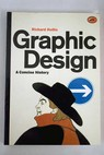 Graphic design a concise history / Richard Hollis