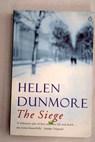 The siege / Helen Dunmore