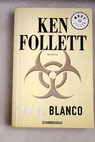 En el blanco / Ken Follett