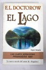 El Lago / E L Doctorow