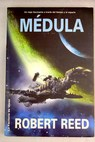 Médula / Robert Reed