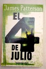 El 4 de julio / James Patterson