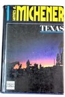 Texas / James A Michener
