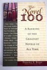 The novel 100 a ranking of the greatest novels of all time / Daniel S Burt