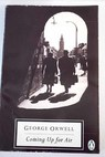 Coming up for air / Orwell George Davison P H