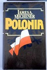 Polonia / James A Michener