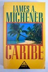 Caribe / James A Michener