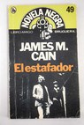 El estafador / James M Cain