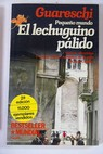 El lechuguino pálido relatos / Giovanni Guareschi