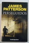 Perseguidos / James Patterson