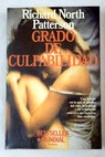 Grado de culpabilidad / Richard North Patterson