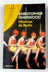 Historias de Berlín / Christopher Isherwood
