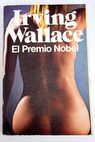 El premio Nobel / Irving Wallace