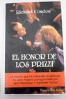 El honor de los Prizzi / Richard Condon