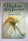 The birds and other stories / Daphne Du Maurier