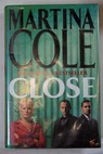 Close / Martina Cole