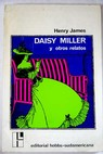 Daisy Miller y otros relatos / Henry James