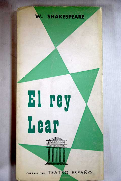 El rey Lear drama en cinco actos / William Shakespeare