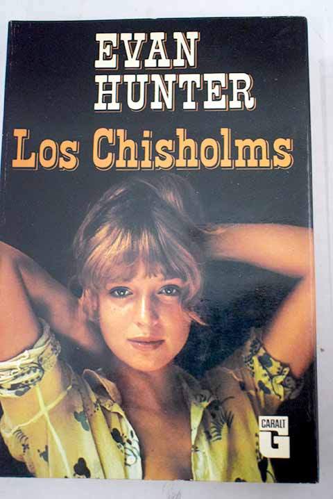 Los Chisholms / Evan Hunter