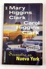 Secuestro en Nueva York / Mary Higgins Clark