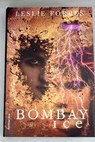 Bombay ice / Leslie Forbes