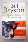 Notes from a big country / Bill Bryson
