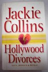 Hollywood divorces / Jackie Collins