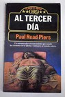 Al tercer día / Piers Paul Read