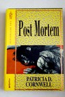 Post mortem / Patricia Cornwell