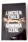 Armonía letal / Lincoln Child